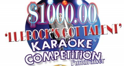 $1000 'Lubbock's Got Talent' Karaoke Competition Fundraiser